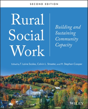 Rural Social Work - Building and Sustaining Community Capacity ebook by