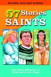 57 Short Stories of Saints ebook by Anne Eileen Heffernan FSP