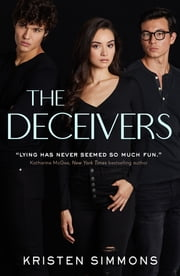 The Deceivers ebook by Kristen Simmons