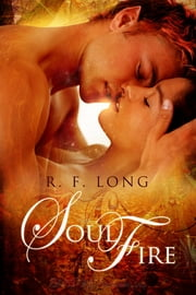 Soul Fire ebook by R.F. Long
