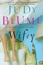 Wifey eBook by Judy Blume