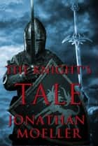 The Knight's Tale (World of the Frostborn short story) ebook by