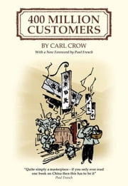400 Million Customers ebook by Crow, Carl