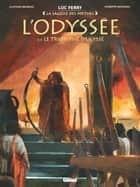 L'Odyssée - Tome 04 - Le triomphe d'Ulysse ebook by