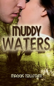 Muddy Waters ebook by Maggie  Toussaint