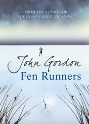 Fen Runners ebook by John Gordon