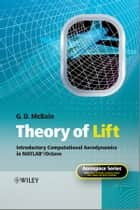 Theory of Lift ebook by G. D. McBain