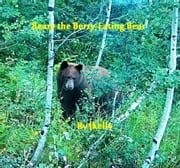 Beary the Berry-Eating Bear ebook by John Kelly