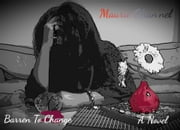 Barren To Change ebook by Maurie Chan'nel