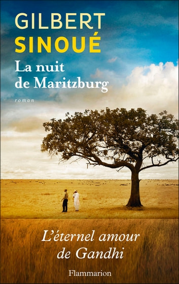 La Nuit de Maritzburg ebook by Gilbert Sinoué