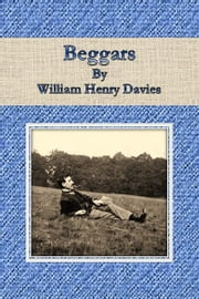Beggars ebook by William Henry Davies