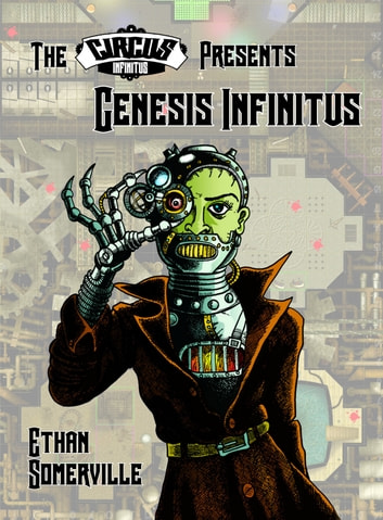 The Circus Infinitus: Genesis Infinitus ebook by Ethan Somerville