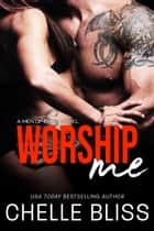 Worship Me ebook by