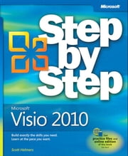 Microsoft Visio 2010 Step by Step ebook by Scott A. Helmers