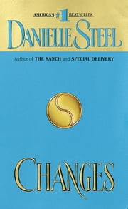 Changes - A Novel ebook by Danielle Steel
