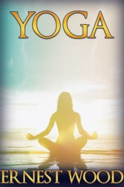 Yoga ebook by Ernest Wood