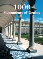 1000 Monuments of Genius ebook by Christopher E.M. Pearson