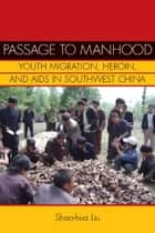 Passage to Manhood ebook by Shao-hua Liu
