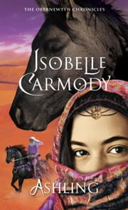 Ashling - The Obernewtyn Chronicles 3 ebook by Isobelle Carmody
