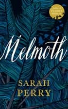 Melmoth ebook by Sarah Perry