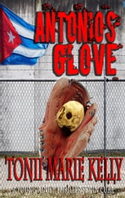 Antonio's Glove ebook by Tonii Marie Kelly