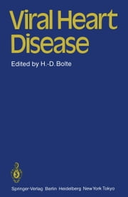 Viral Heart Disease ebook by H.-D. Bolte