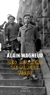 Des milliers de places vides ebook by Alain Wagneur