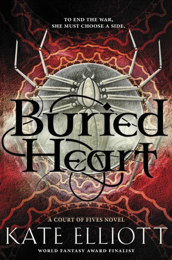Buried Heart ebook by Kate Elliott