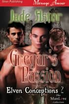 Gregar's Passion ebook by Jade Astor