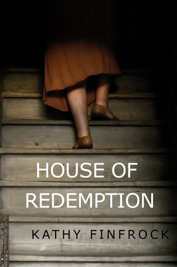 House of Redemption ebook by Kathy Finfrock