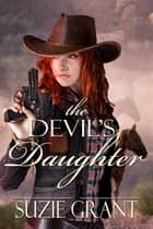 The Devil's Daughter ebook by Suzie Grant