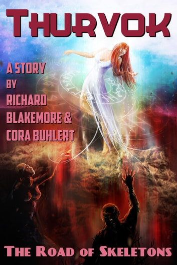 The Road of Skeletons ebook by Cora Buhlert,Richard Blakemore