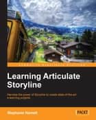 Learning Articulate Storyline ebook by Stephanie Harnett