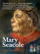 Mary Seacole ebook by Ron Ramdin