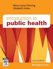 Introduction to Public Health ebook by Mary Louise Fleming,Elizabeth Parker