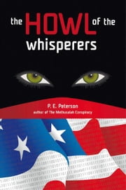 The Howl of the Whisperers ebook by Patricia E. Peterson