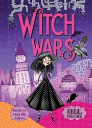 Witch Wars ebook by Sibéal Pounder