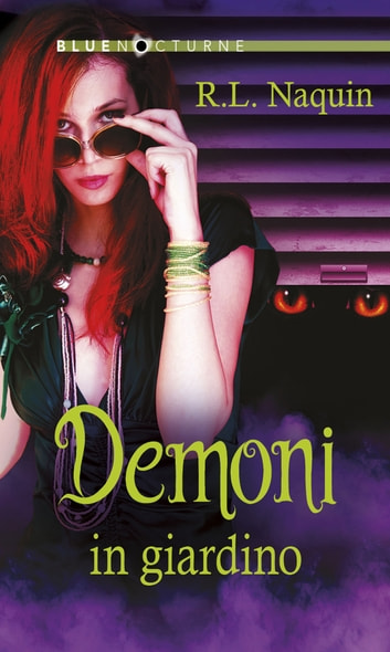 Demoni in giardino ebook by R.l. Naquin