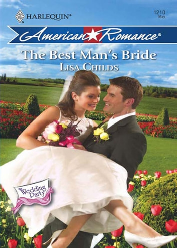 The Best Man's Bride (Mills & Boon Love Inspired) (The Wedding Party, Book 5) ebook by Lisa Childs
