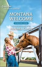 Montana Welcome - A Clean Romance ebook by Melinda Curtis