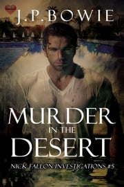 Murder in the Desert ebook by J.P. Bowie