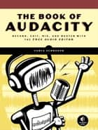 Book of Audacity ebook by Carla Schroder