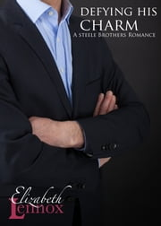 Defying His Charm ebook by Elizabeth Lennox