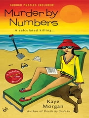 Murder By Numbers ebook by Kaye Morgan