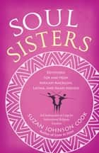 Soul Sisters ebook by Suzan Johnson Cook