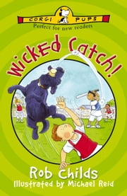 Wicked Catch! ebook by Rob Childs,Michael Reid