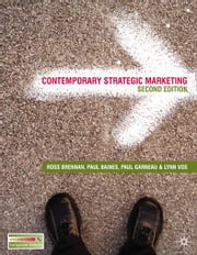 Contemporary Strategic Marketing ebook by Paul Garneau, Ross Brennan, Paul Baines