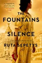 The Fountains of Silence ebook by Ruta Sepetys