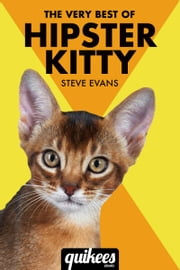The Very Best of Hipster Kitty ebook by Steve Evans