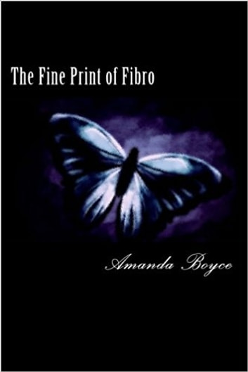 The Fine Print of Fibro - Facts, Honest Opinions, and my Experiences ebook by Amanda Leanne